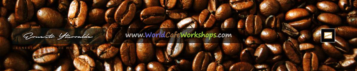 World Caf� � Workshops | Ernesto Yturralde Worldwide Inc.